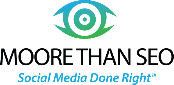 Moore Than SEO | Exceed Marketing Goals | Social Media Management