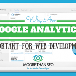 Why Are Google Analytics Important for Web Development?