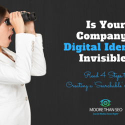 Is Your Company's Digital Identity Invisible?