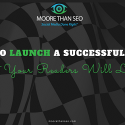 How to Launch a Successful Blog That Your Readers Will Love